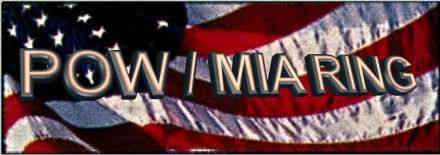 POW/MIA RING banner by: DAVE Thank you
